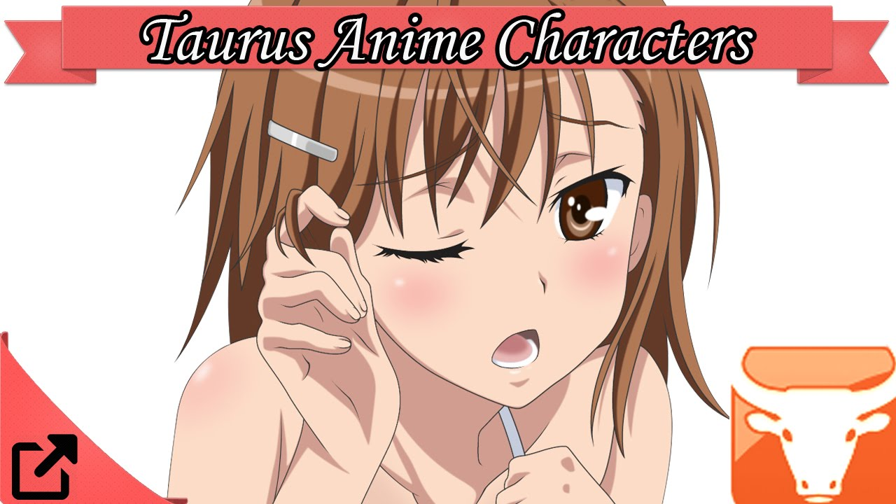 Top Taurus Anime Characters Astrology Sign