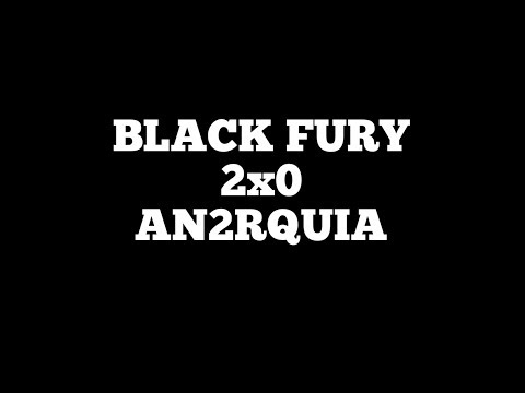 BLACK FURY VS AN2RQUIA