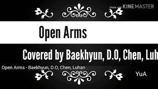 Lirik lagu Open Arms -  Baekhyun, D.O, Chen, and Luhan
