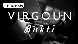 Bukti - Virgoun Female Key ( Acoustic Karaoke )