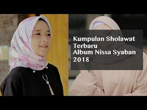 Kumpulan Sholawat Terbaru Album Nissa Syaban 2018