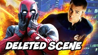 Deadpool 2 Fantastic Four Deleted Scene and Deleted Post Credit Scene Explained