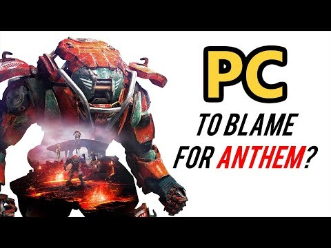 PC is the Reason ANTHEM FAILED?! - ANGRY RANT