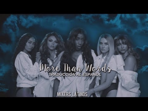More Than Words - Little Mix (Traducción En Español)