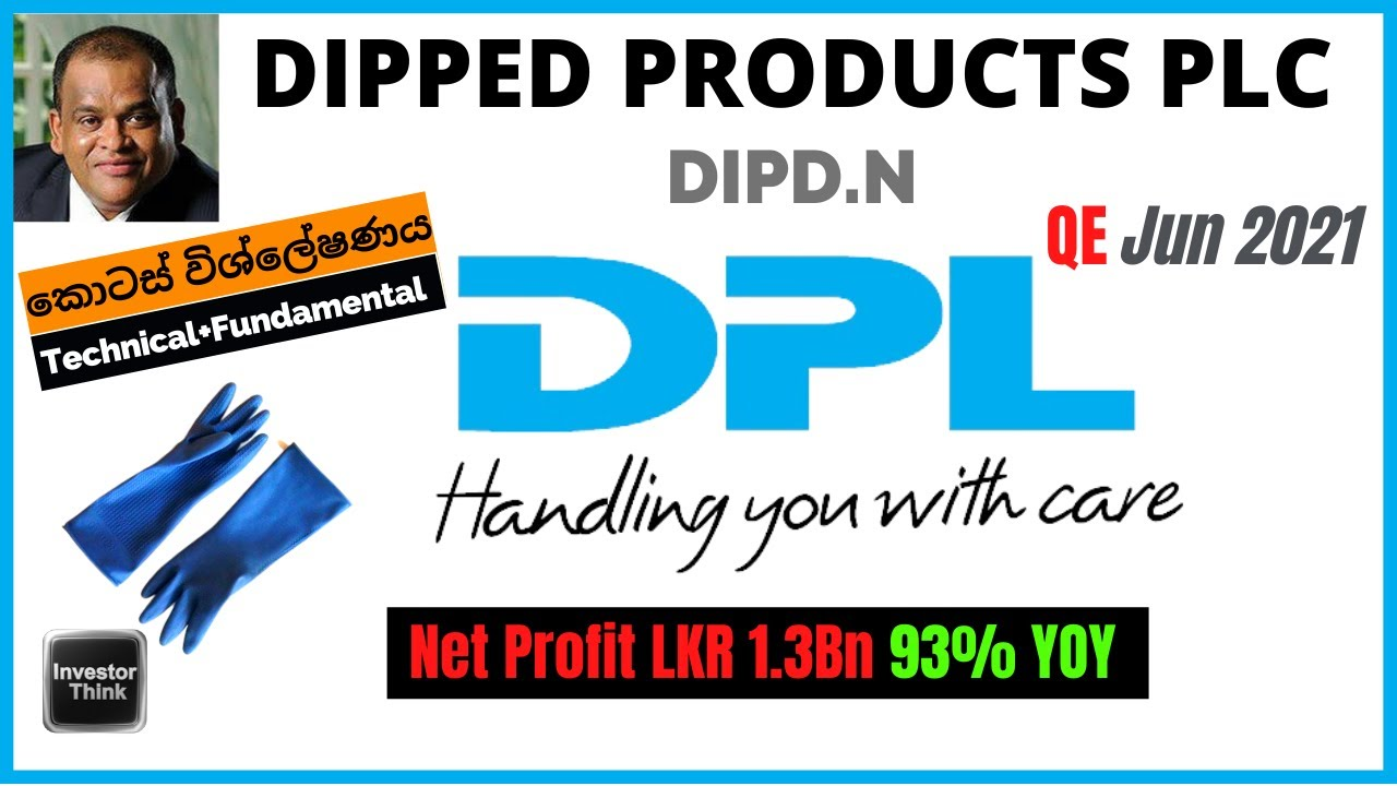 Download 🇱🇰Dipped Products PLC (DIPD.N) | QE June 2021 | Fundamental and Technical Analysis