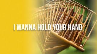 I wanna Hold Your Hand - Keluarga Paduan Angklung ITB