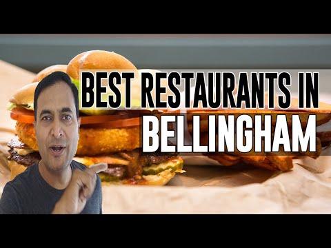 Best Restaurants & Places To Eat In Bellingham, Washington WA