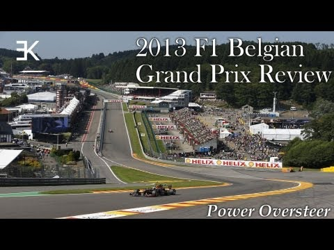Power Oversteer: 2013 F1 Belgian Grand Prix Review