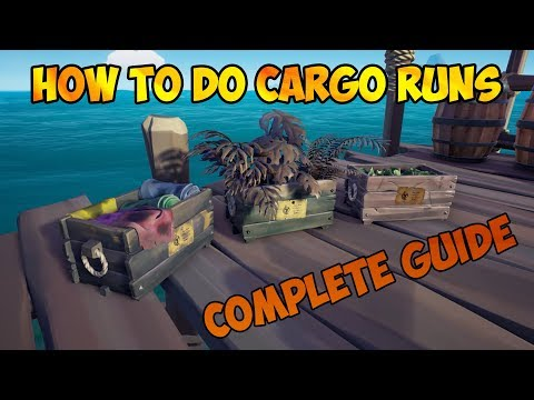 How To Do The CARGO RUNS Complete Guide | Sea of Thieves | Forsaken Shores