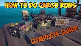 How To Do The CARGO RUNS Complete Guide   Sea of Thieves   Forsaken Shores