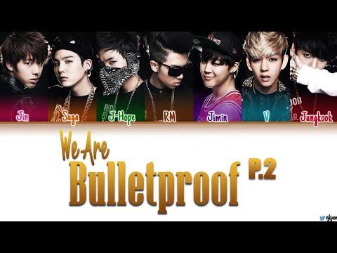 BTS (방탄소년단) - 'WE ARE BULLETPROOF Pt. 2' Lyrics (Color_Coded / Han / Rom / Eng)