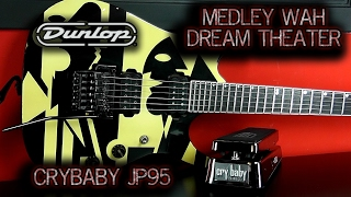 Download Medley Wah John Petrucci Crybaby JP95 Dream Theater MP3 song and Music Video