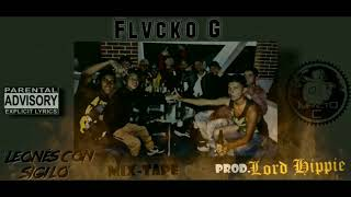 """Happy""  Flvcko G X Lord Hippie Prod X Impvctogvng  Intro Leones Con Sigilo Mix-Tape"