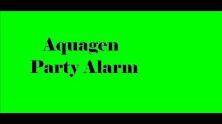 Aquagen Party Alarm 8