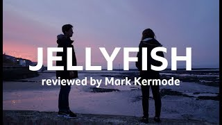 Jellyfish reviewed by Mark Kermode