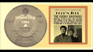 Watch Everly Brothers Hound Dog video