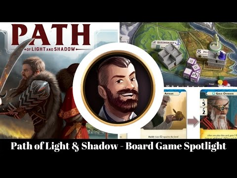 Path of Light and Shadow - Board Game Spotlight
