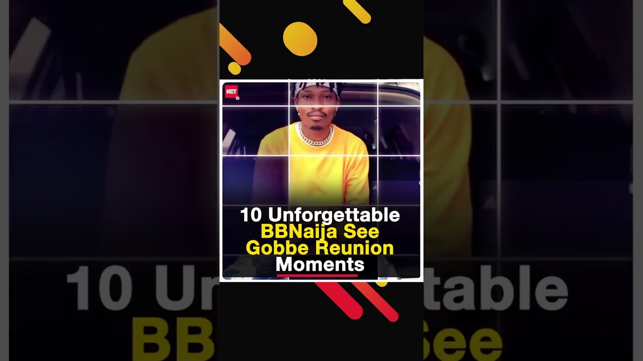 Download 10 Unforgetable BBNaija See Gobe Reunion Momments