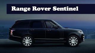 Range Rover Sentinel 2016 Videos