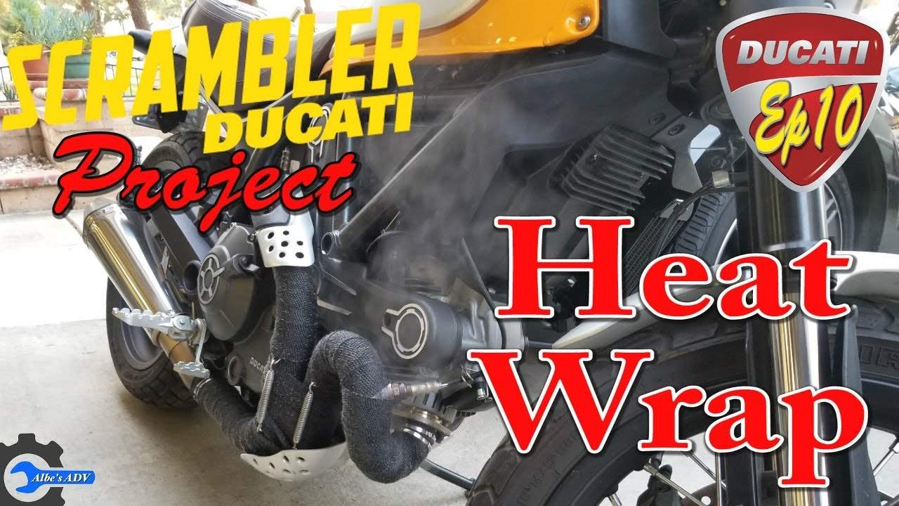 exhaust heat wrap on the scrambler ducati scrambler project ep 10