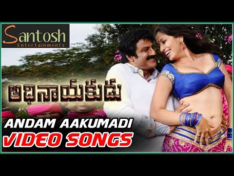 Andam Aakumadi Video Song || Adhinayakudu Movie Video Songs