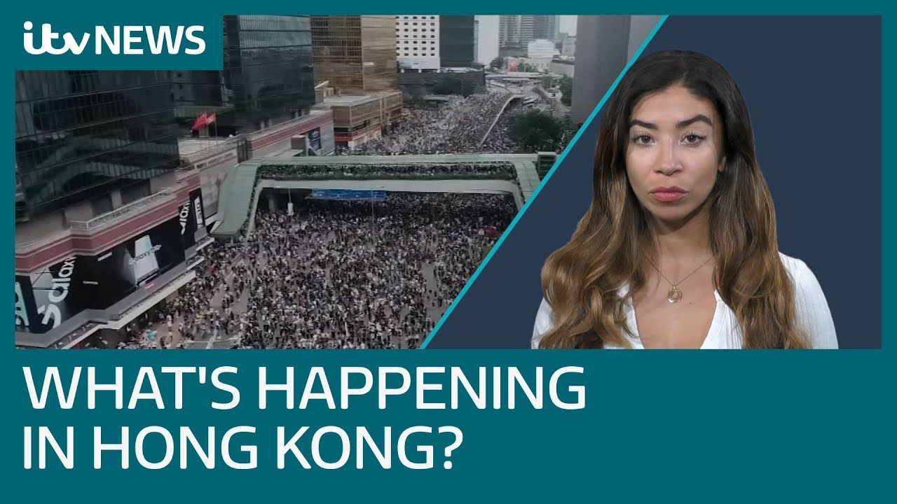 Why Are There Protests In Hong Kong Itv News