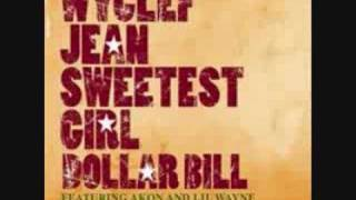 Wyclef Jean Ft. Akon & Lil Wayne - Sweetest Girl + Lyrics