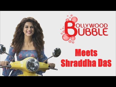 'Great Grand Masti' Actress Shraddha Das In A Candid Interview With Bollywood Bubble