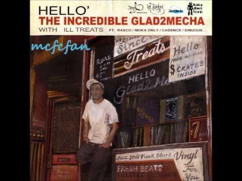 Glad2Mecha & Ill Treats - Hip Hop
