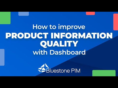 How to improve product information quality with Dashboard