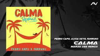 Pedro Capo, Alicia Keys, Farruko - CALMA (Mario Vee Edit)