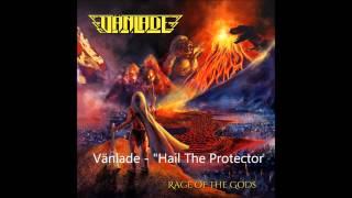 """Vänlade - """"Hail The Protector"""""""