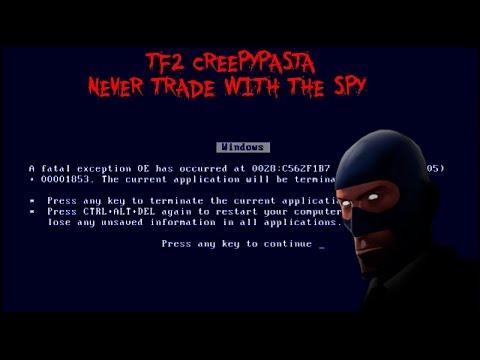 TF2 Creepypasta Never Trade With The Spy