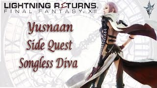 Yusnaan [Side Quest] Songless Diva | Lightning Returns: Final Fantasy XIII | With Comms