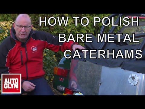 How to polish a bare metal Caterham with Autoglym Metal Polish