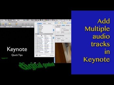 Keynote Quick Tip - Add multiple audio tracks easily