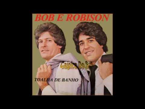 Bob Robison Toalha De Banho Vol 1 1984 Youtube