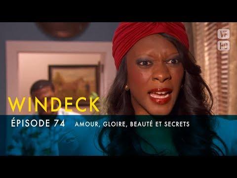 WINDECK - S1 - épisode 74 en français - Amour, gloire, beauté et secrets