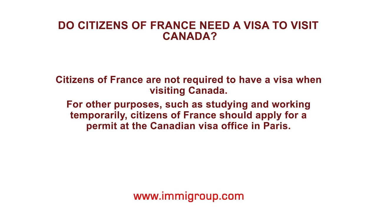 Do citizens of France need a visa to visit Canada? - YouTube
