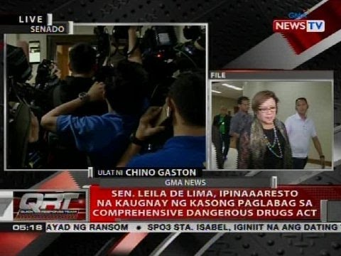 Sen. Leila de Lima, ipinaaaresto na kaugnay ng kasong paglabag sa comprehensive dangerous drugs act