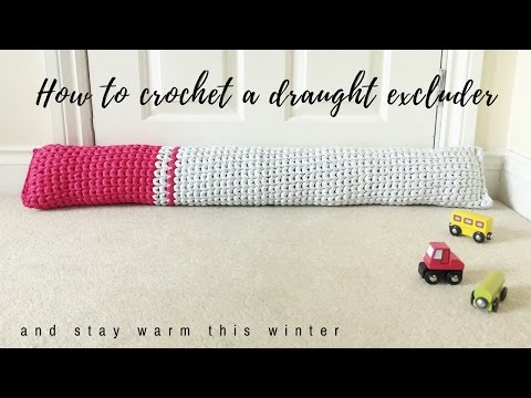 How To Crochet A Draught Excluder