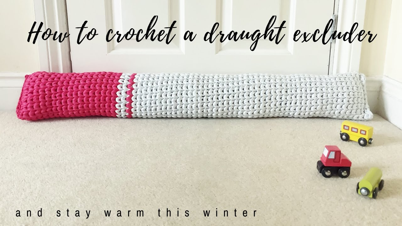 How To Crochet A Draught Excluder Youtube