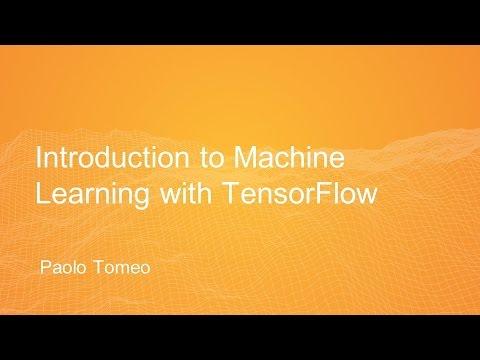 Introduzione al machine learning con TensorFlow - Paolo Tomeo