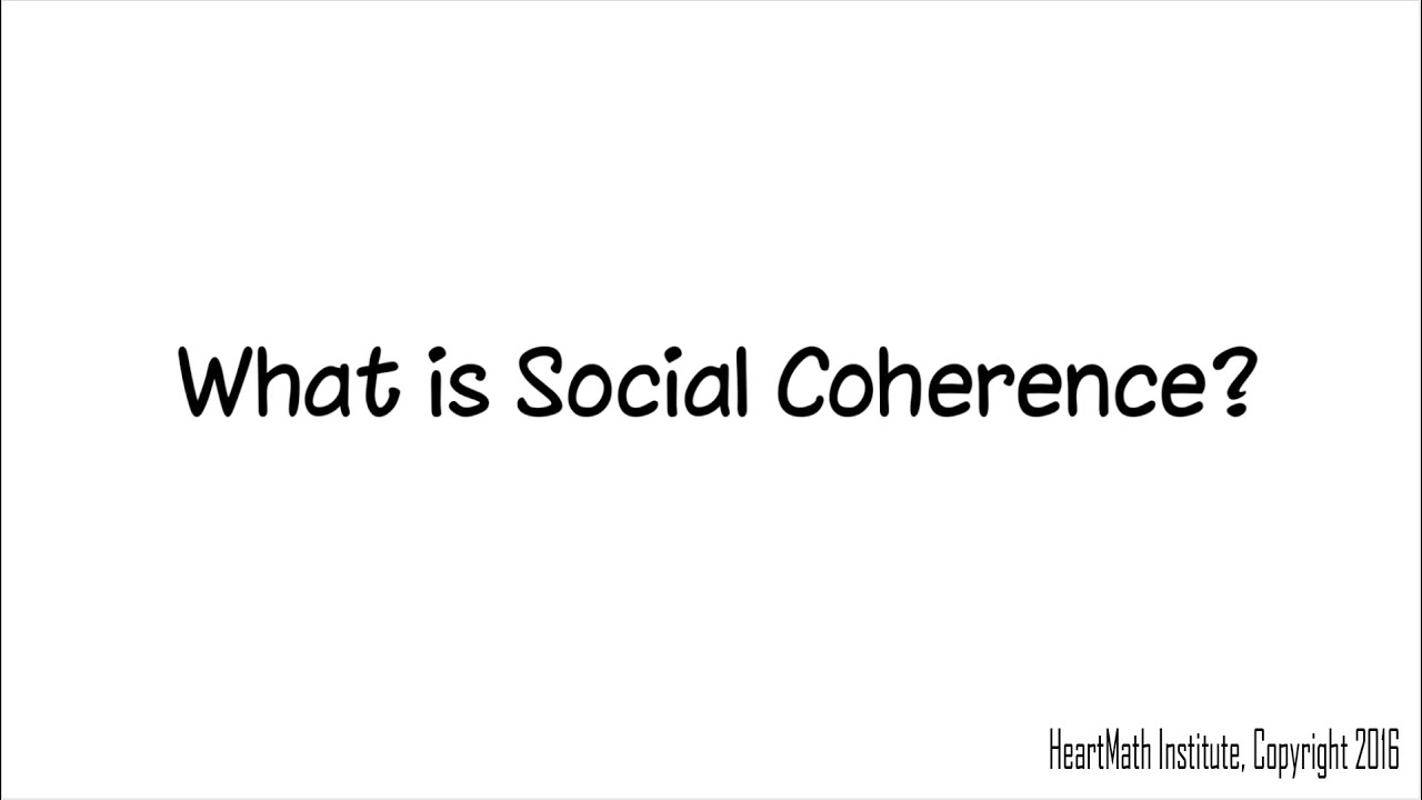 Social Coherence