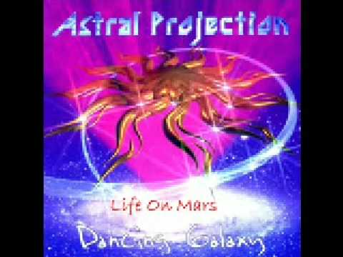 Astral Projection - Life On Mars