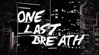 Robb Nash - One Last Breath (Official Lyric Video)