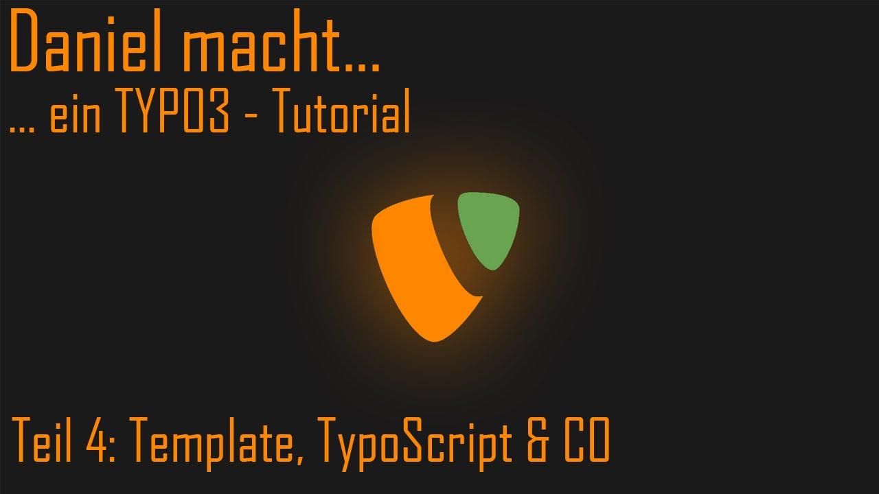 ein Typo3 Tutorial - Template, TypoScript & CO [004] - YouTube