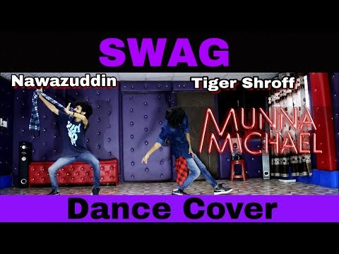 Swag Dance Video - Munna Michael | Bollywood | Choreography Dance Cover by Ajay Poptron | India