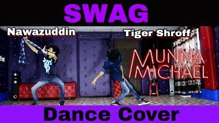 Baixar Swag Dance Video - Munna Michael | Bollywood | Choreography Dance Cover by Ajay Poptron | India