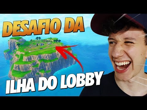 DESAFIO DA ILHA DO LOBBY NO FORTNITE